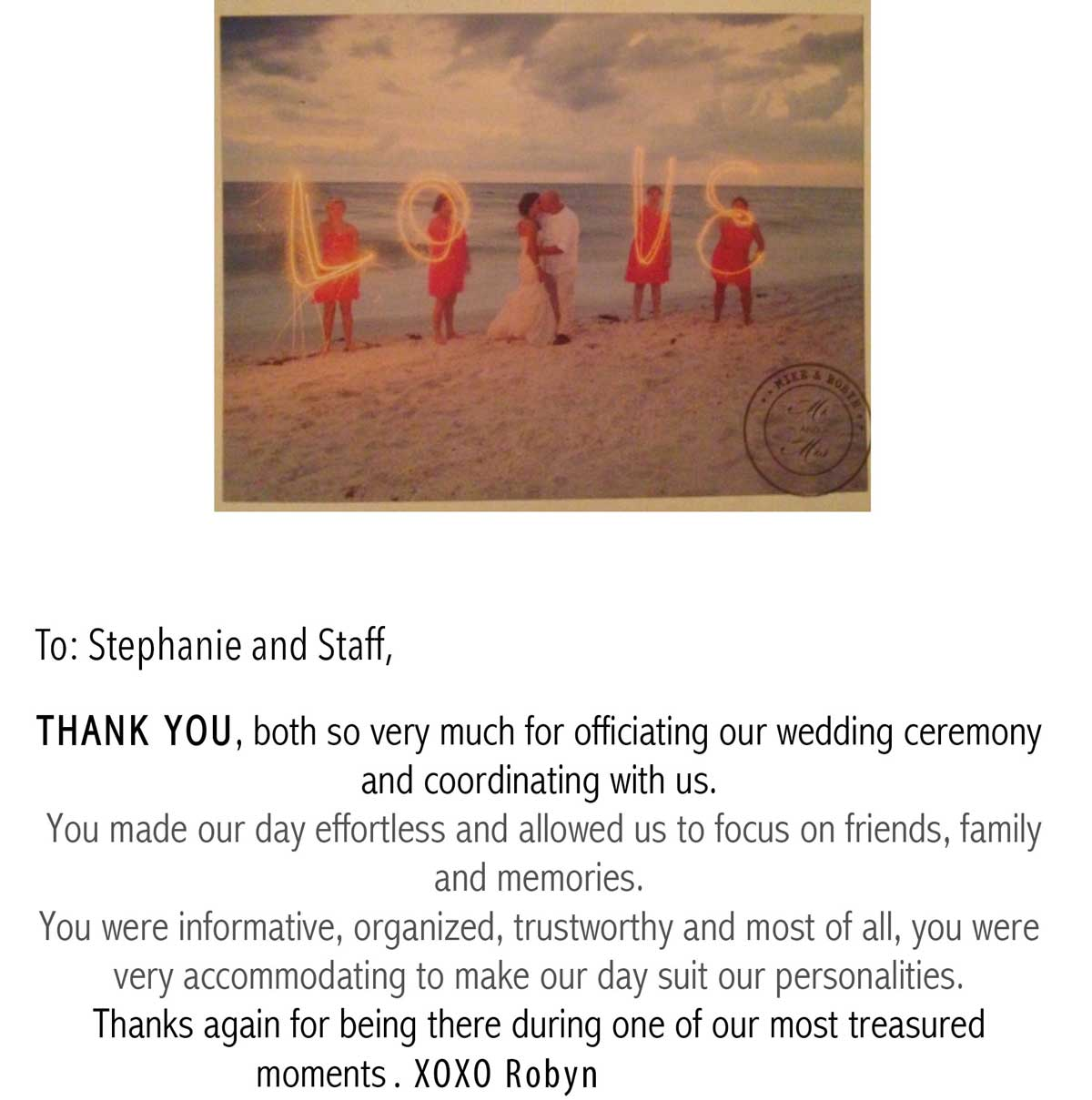 Thank you note from Robyn a past client of Weddings Made Simple | DISC Temperament Assessment, Pre and Post Marriage Coaching, Wedding Officiants and Wedding Ministers Naples Florida